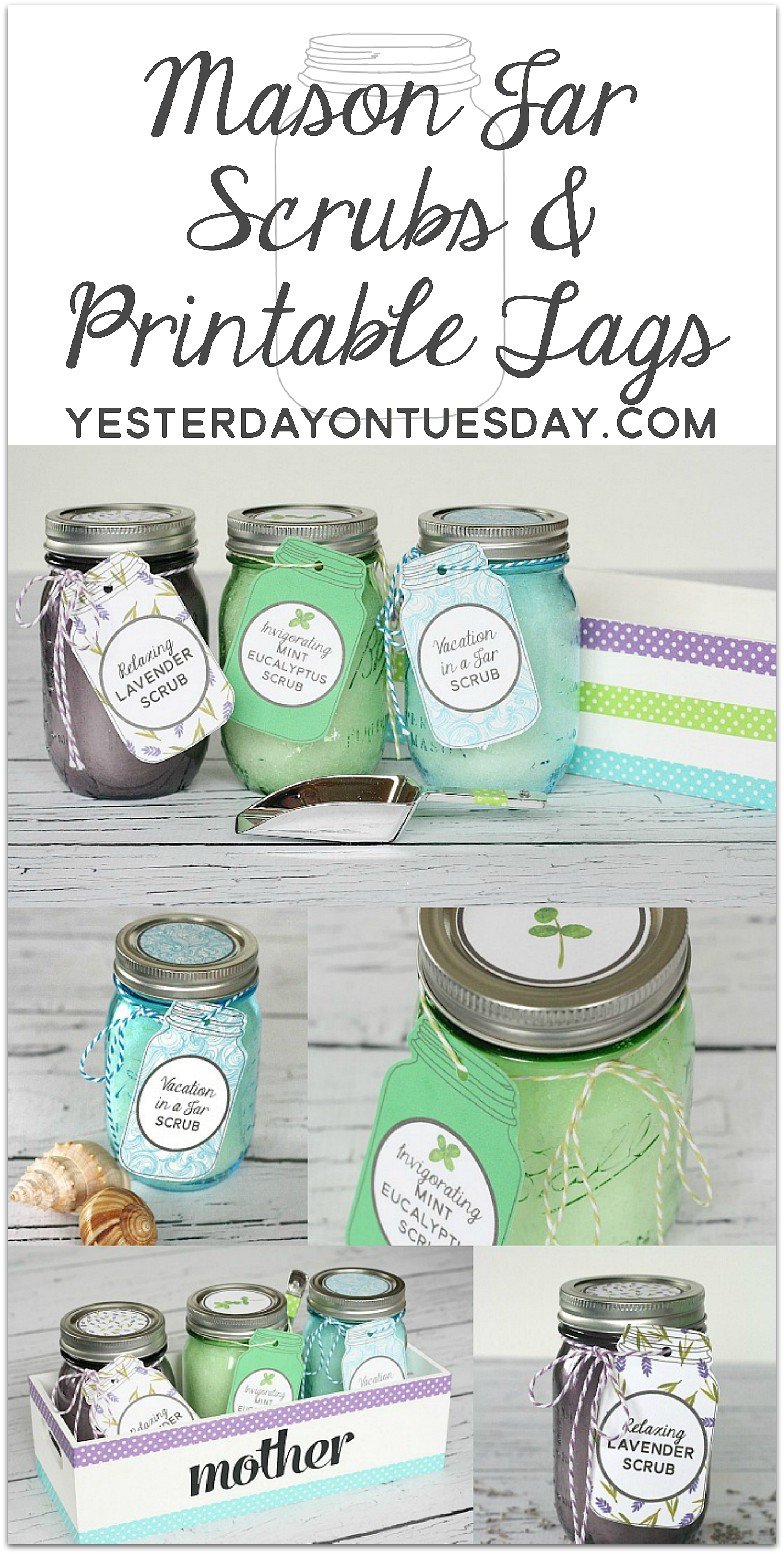 DIY Mason Jar Scrubs with Printable Tags, a wonderful gift for Mother's Day!