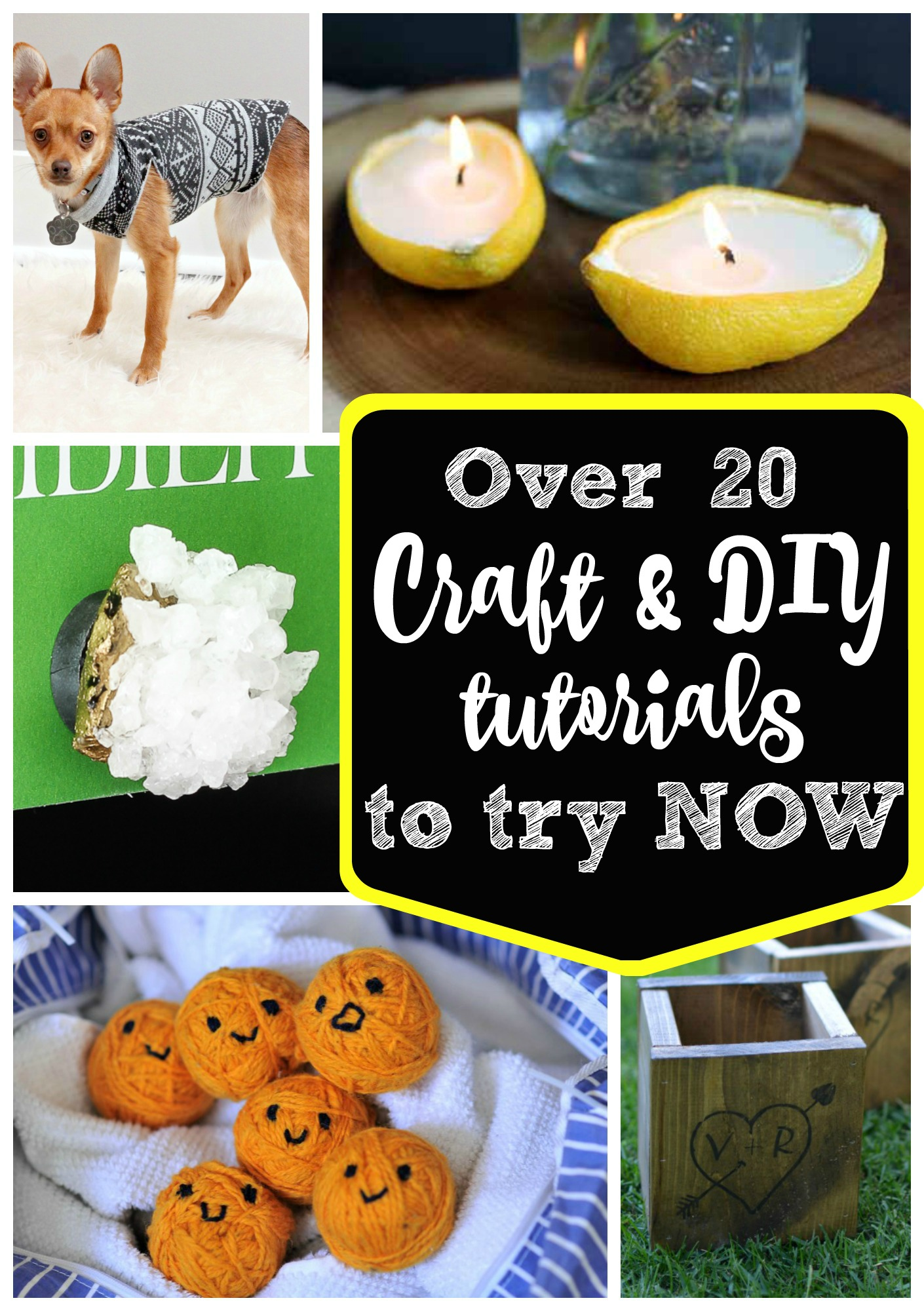 Craft Tutorials to Try Now