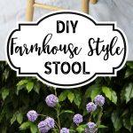 DIY Farmhouse Style Stool