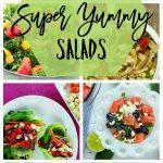A Dozen Super Yummy Salads