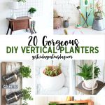 20 Gorgeous DIY Vertical Planters