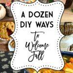 DIY Ways to Welcome Autumn