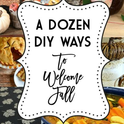 A Dozen DIY Ways to Welcome Fall