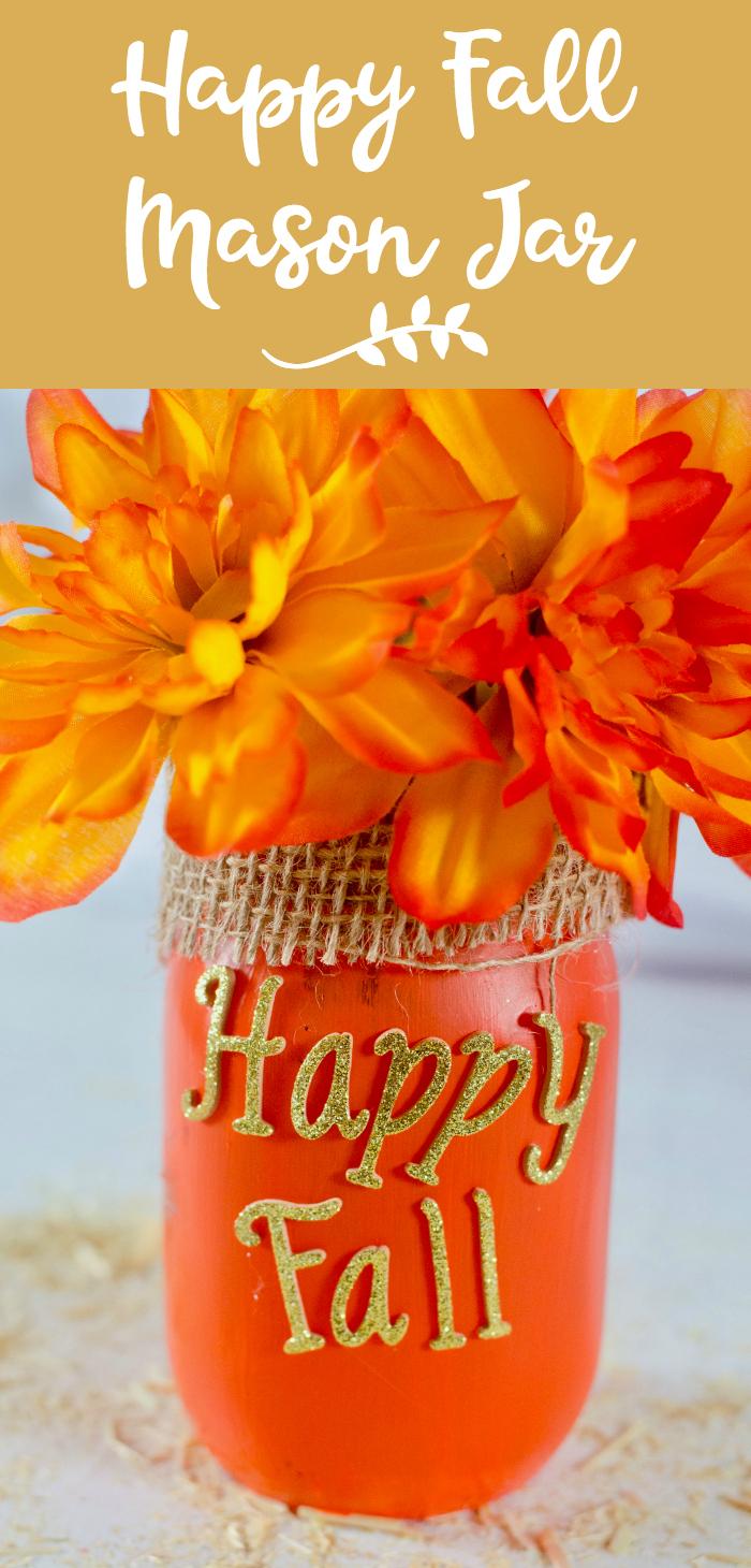 DIY Happy Fall Mason Jar
