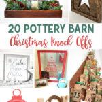 Pottery Barn Christmas Knock Offs