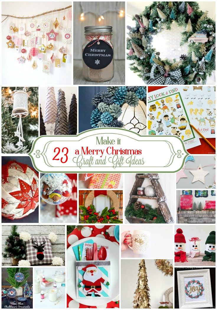 Make is a Merry Christmas 23 Craft and Gift Ideas