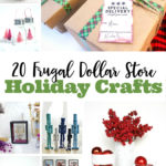 20 Frugal Dollar Store Holiday Crafts