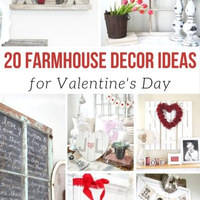 20 Farmhouse Ideas for Valentine's Day