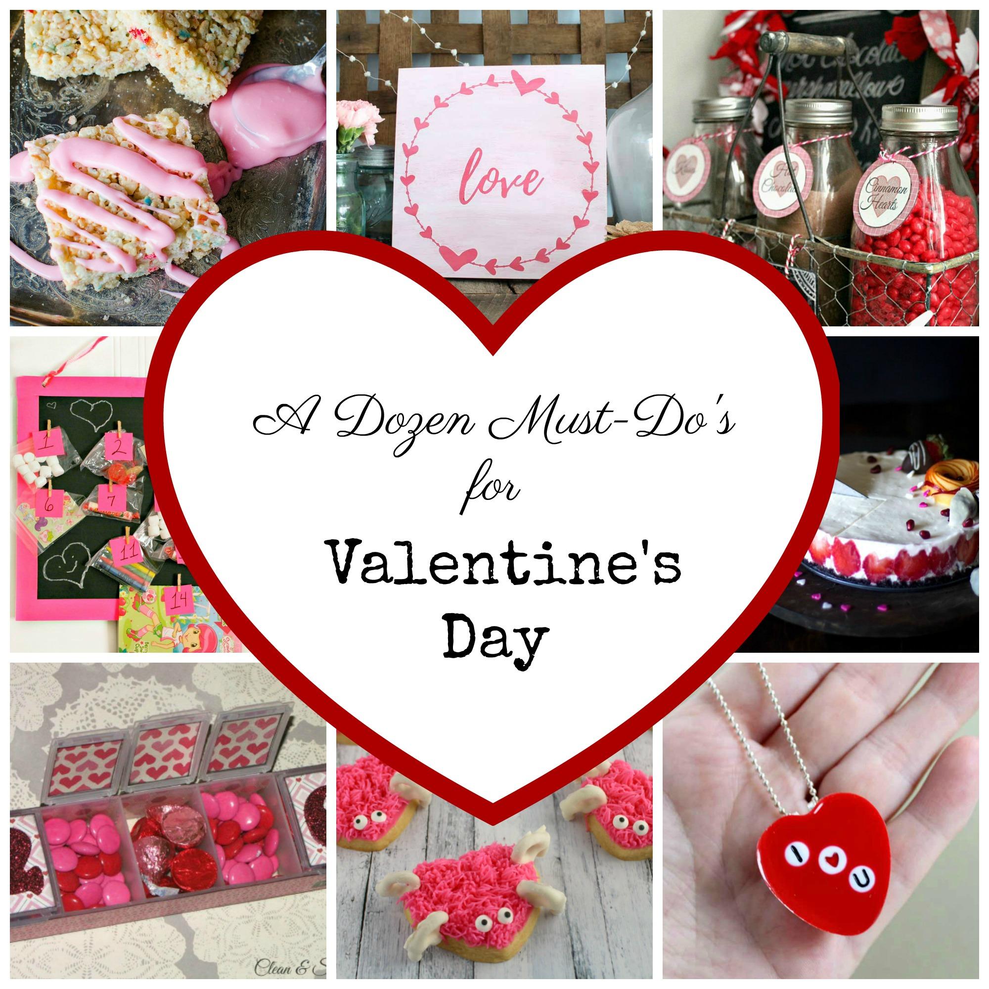 A Dozen Must Do's for Valentine's Day