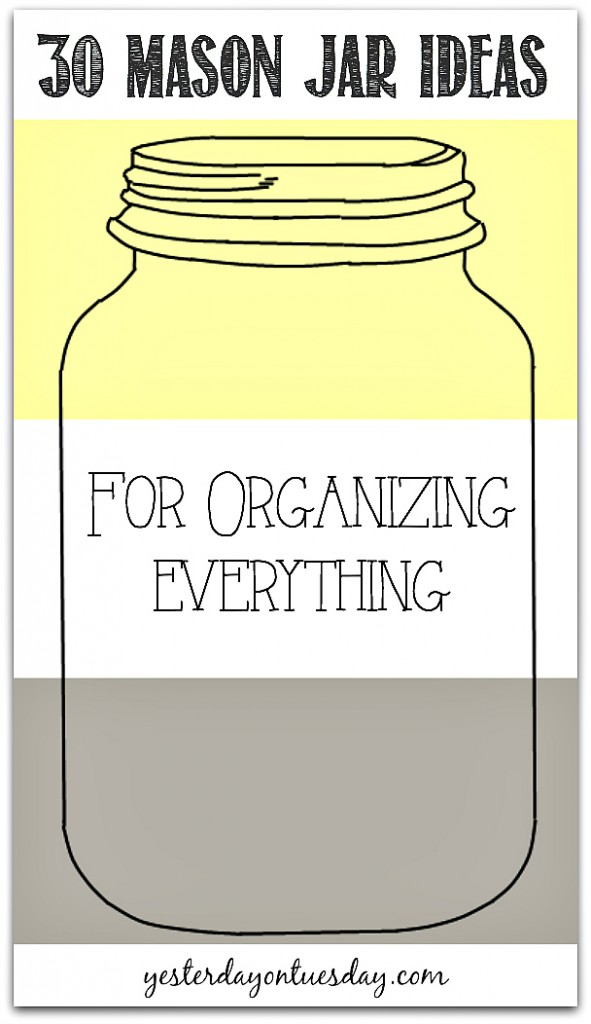30-Mason-Jar-Ideas-for-Organizing