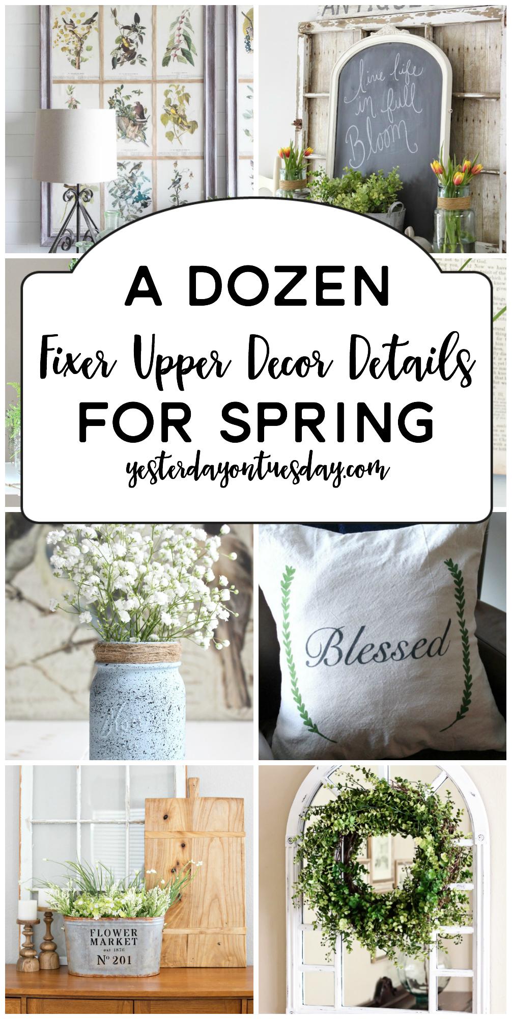 A Dozen Fixer Upper Ideas for Spring
