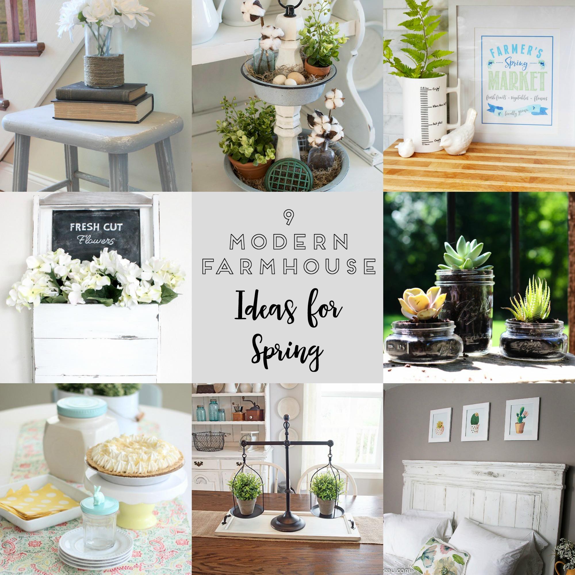 Modern Farmhouse Ideas for Spring