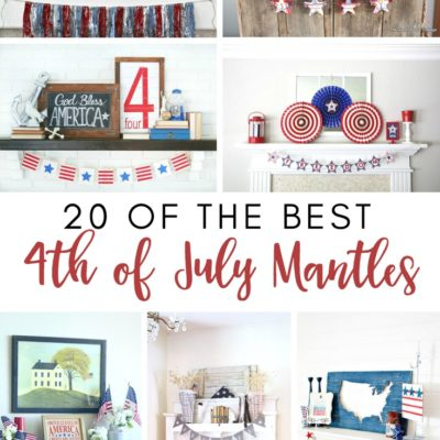 20 of the Best 4th of July Mantles
