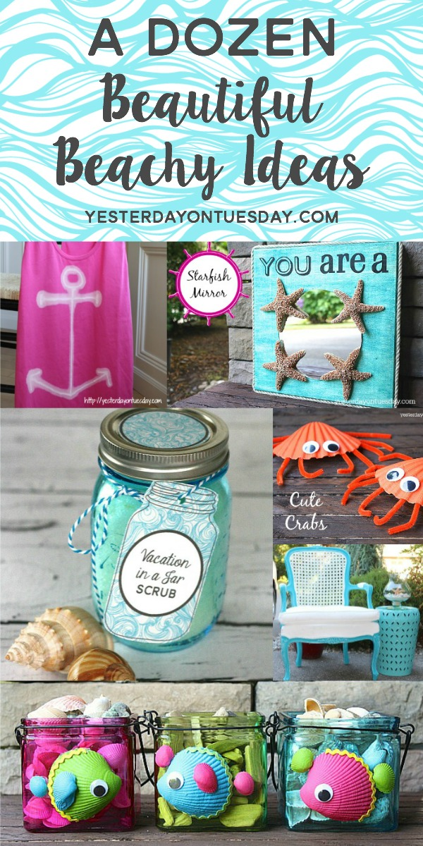 A Dozen Beachy Ideas