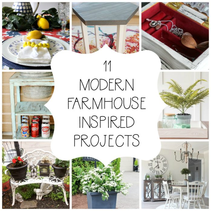 Modern Farmhouse Inspired Projects