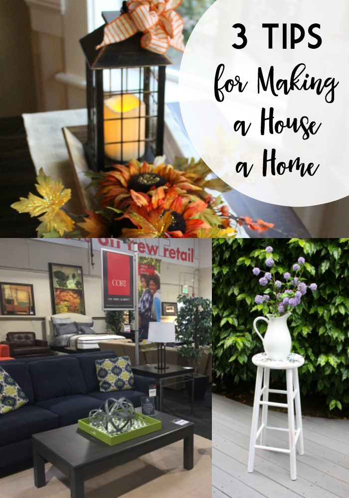 3 Tips for Making a House a Home
