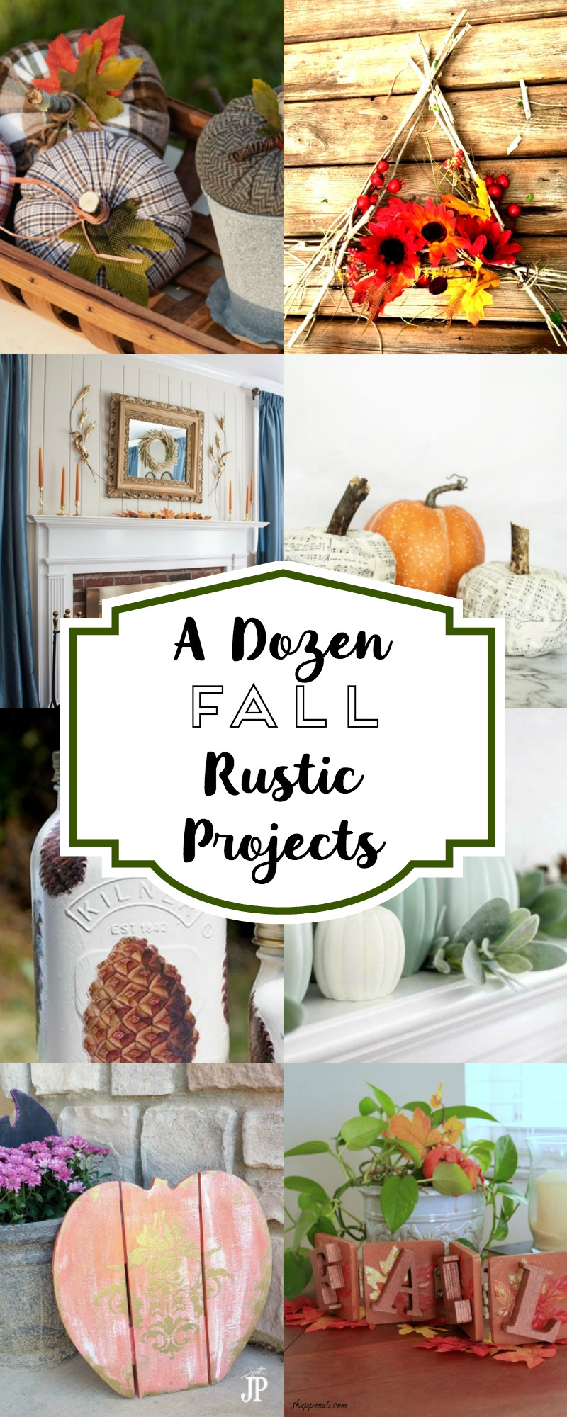 A Dozen Fall Rustic Projects