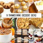 9 Thanksgiving Dessert Ideas