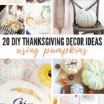 DIY Thanksgiving Decor Ideas Using Pumpkins