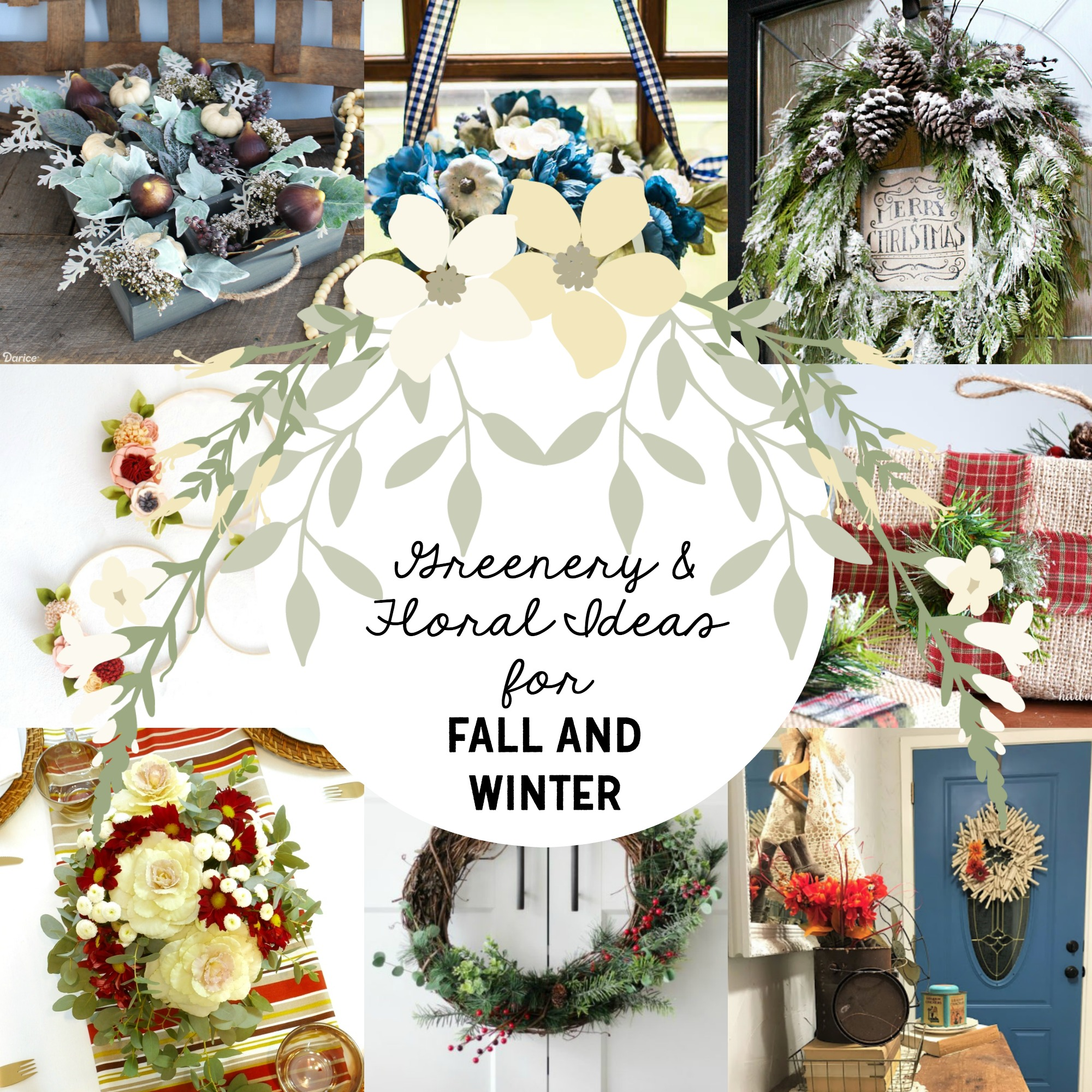 Greenery & Floral Ideas for Fall and Winter