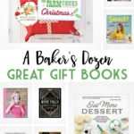 A Baker's Dozen Great Gift Books
