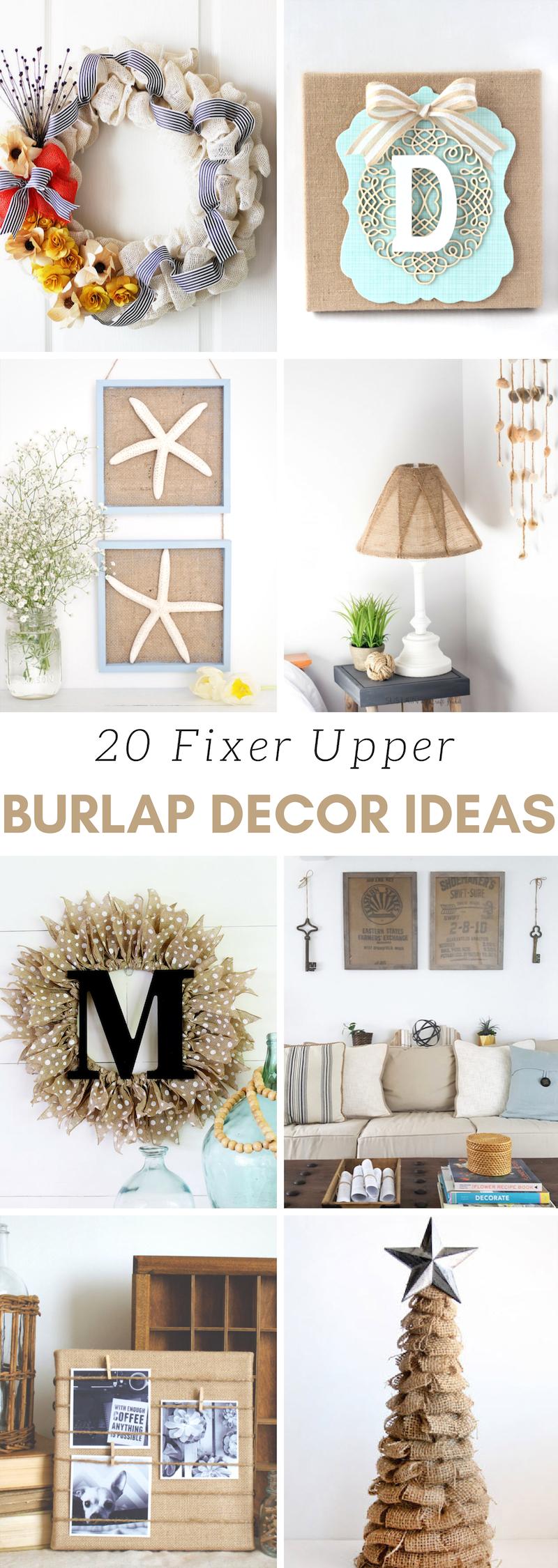 Fixer Upper Burlap Decor Ideas