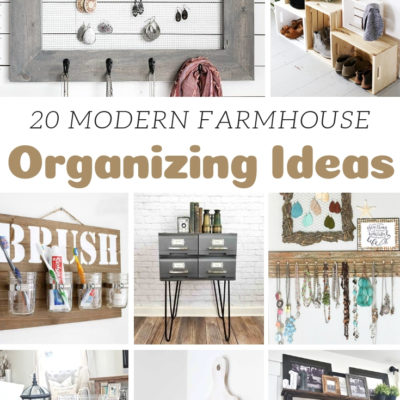 20 Modern Farmhouse Organizing Ideas