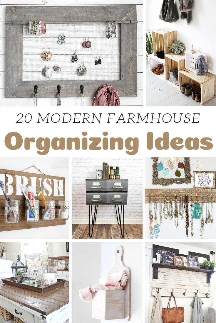 Modern Farmhouse Organizing Ideas