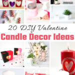 20 DIY Valentine Candle Decor Ideas