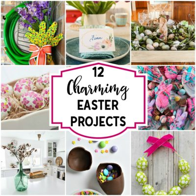 A Dozen Charming Easter Projects