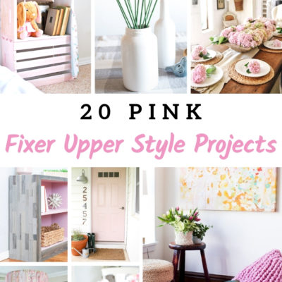 20 Pink Fixer Upper Style Projects