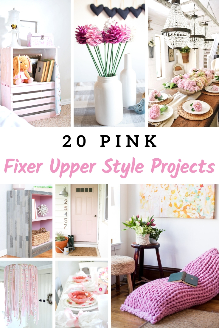 Pink Fixer Upper Style Projects