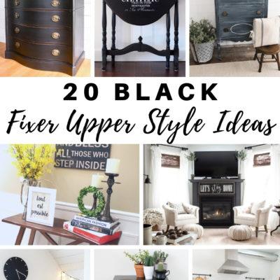 20 Black Fixer Upper Style Ideas