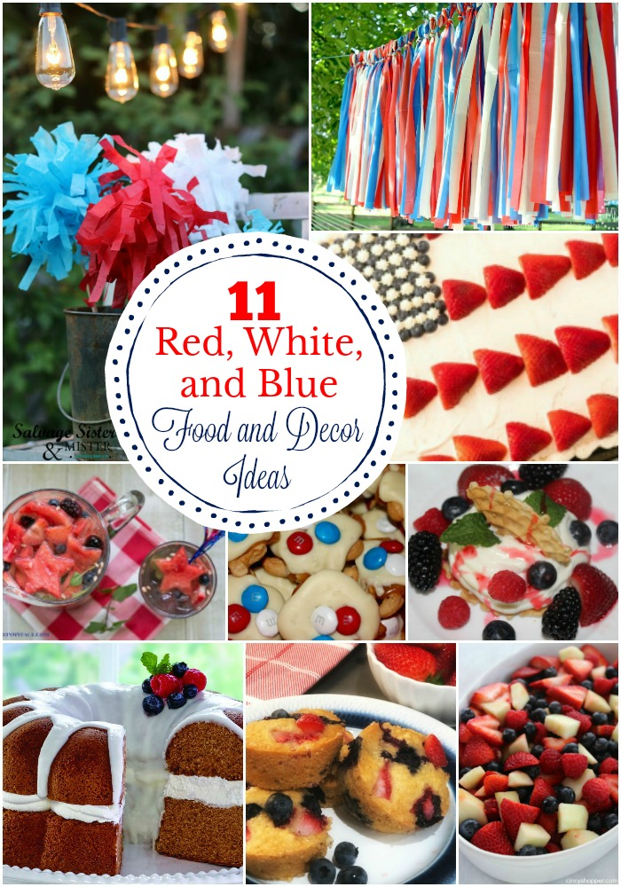 11 Red White and Blue Food and Decor Ideas