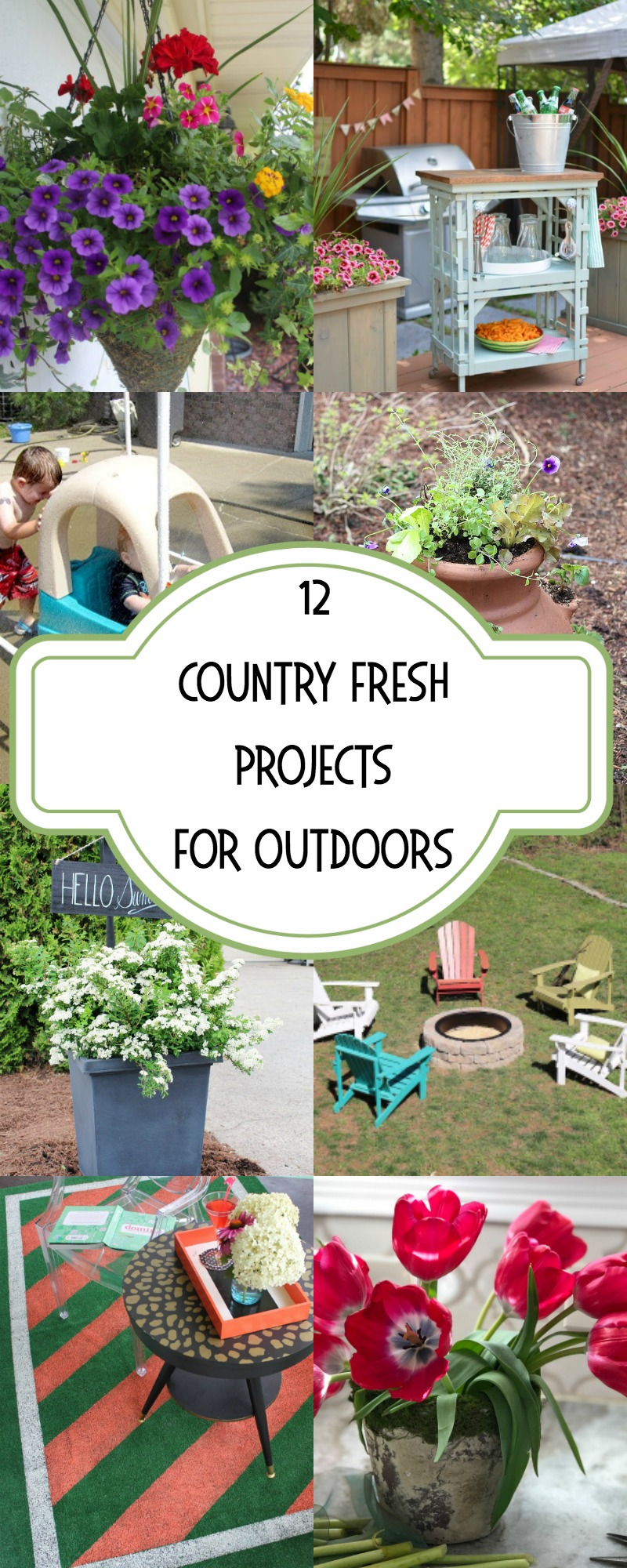 Country Fresh Projects for Outdoors