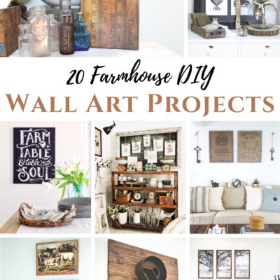 20 Farmhouse DIY Wall Art Projects