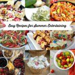 Easy Recipes for Summer Entertaining