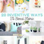 Ways To Stencil Fabric