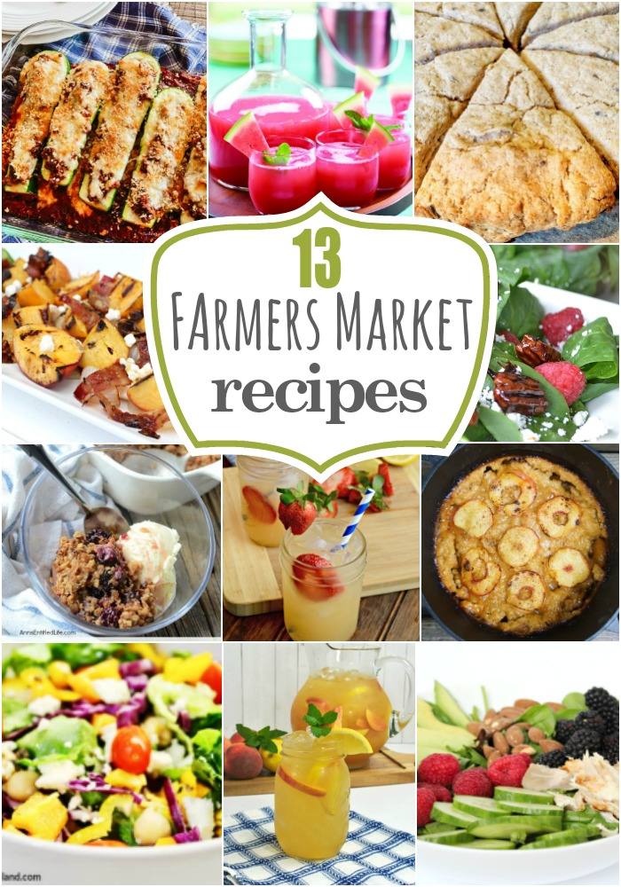 13 Farmers Market Recipes